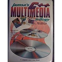 Jamsa's C++ Multimedia Trilogy