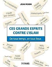 Ces grands esprits contre l'Islam