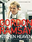 Kitchen Heaven, Gordon Ramsay, 014101797X