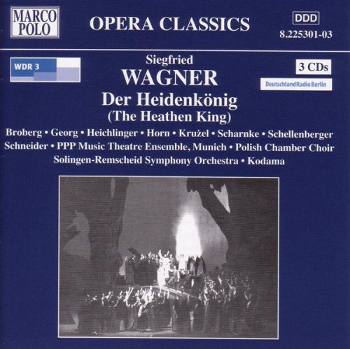 Der Heidenkonig (The Heathen King), Op. 9: Act I Scene 6: Wohnt hier Herr Radomar? (Jaroslaw, Ellida, Gelwa, Radomar) (Marco Polo Herren)