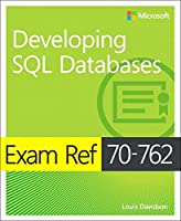 Exam Ref 70-762 Developing SQL Databases Front Cover