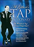 Al Gilbert's Tapdance Dictionary, Gilbert, Albert C., 0966377001
