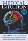 Medical Intuition, C. Norman Shealy, 0876046030