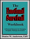 The Emotional Survival Workbook