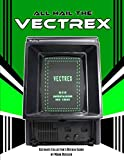 All Hail the Vectrex: Ultimate Collector's Review
