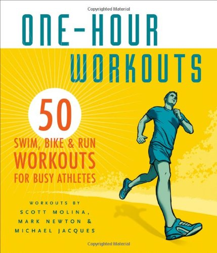 One-Hour Workouts: 50 Swim, Bike, and Run Workouts for Busy - And Swim Run Hours Shop