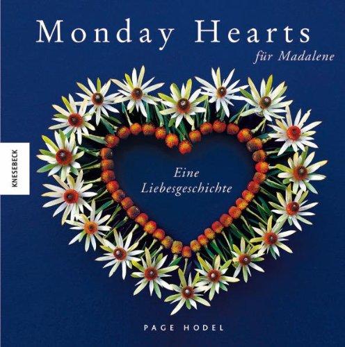 Monday Hearts für Madalene: Eine Liebesgeschichte. Das perfekte Geschenk zum Valentinstag