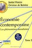 Économie contemporaine , tome 2 : Les phénomènes monétaires