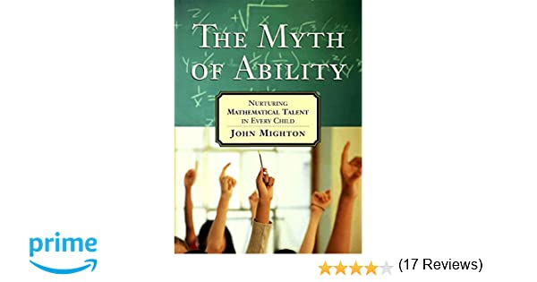 Amazon.com: The Myth of Ability: Nurturing Mathematical Talent in ...