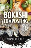 Bokashi Composting, Diego Adam and Adam Footer, 0865717524