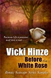 Before The White Rose by Vicki Hinze front cover