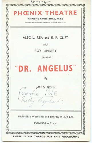Dr. Angelus Put on Cast - Show Bill Signed Circa 1947 co-signed by George Cole, Molly Urquhart