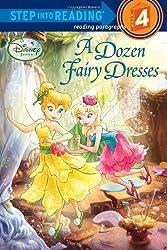 A Dozen Fairy Dresses (Step Into Reading - Level 4 - Quality)
