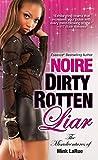 Dirty Rotten Liar (Misadventures of Mink LaRue Book 3)