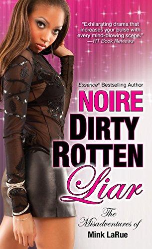 Dirty Rotten Liar Misadventures Of Mink Larue Book 3 Kindle