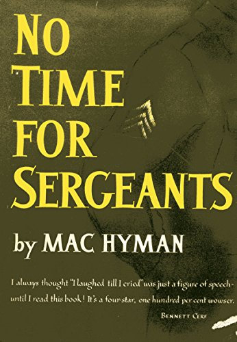 No Time For Sergeants by Mac Hyman