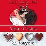 Sugar & Spice | R.E. Hargrave