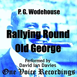 Rallying Round Old George Audiobook