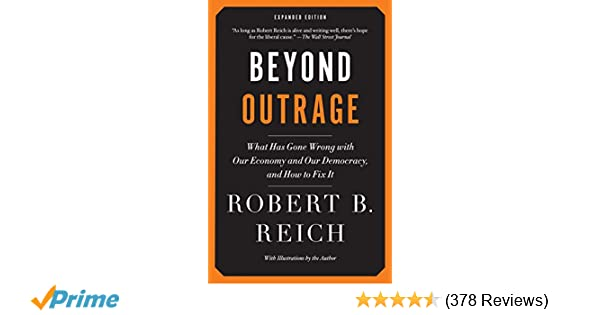 Beyond Outrage: Expanded Edition: What has gone wrong with our