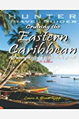 Cruising the (Eastern) Caribbean: A Passenger's Guide to the Ports of Call Paperback