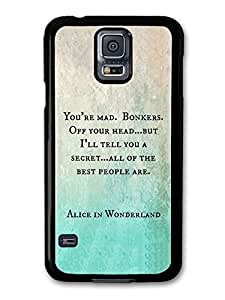 AMAF ? Accessories Alice in Wonderland You're Mad Cheshire Cat Book Quote case for Samsung Galaxy S5