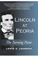Lincoln at Peoria: The Turning Point Hardcover