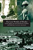 The Lost Worlds of Rhodes