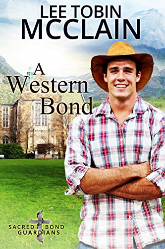 A Western Bond (Christian Romantic Suspense): Sacred Bond Guardians Book Five cover