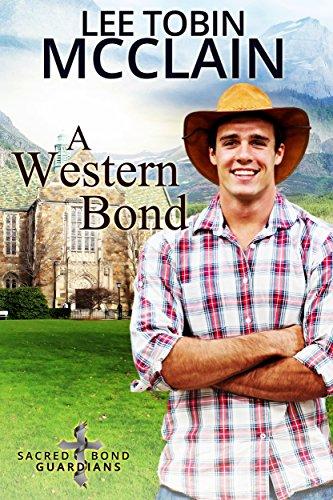 A Western Bond (Christian Romantic Suspense): Sacred Bond Guardians Book Five cover