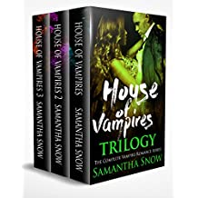 The House Of Vampires Trilogy