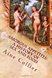Amorous Appetites, Aine Collier, 1466411473