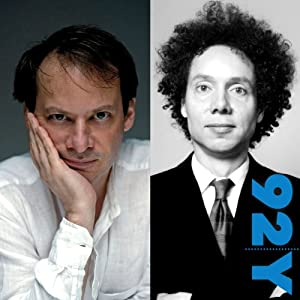 Adam Gopnik and Malcolm Gladwell Speech