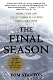 The Final Season, Tom Stanton, 0312291566