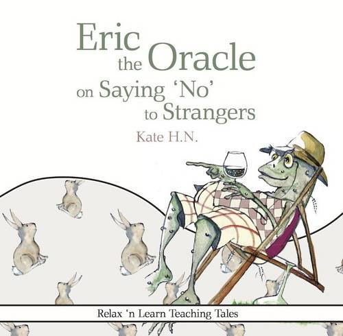 Download Eric the Oracle on Saying 'No' to Strangers PDF