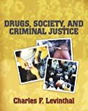 img - for Drugs, Society, and Criminal Justice by Charles F. Levinthal (2005-11-04) book / textbook / text book