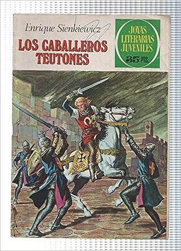 Joyas Literarias Juveniles numero 063: Los caballeros ...
