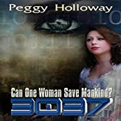 3037: 3037, Book 1 | Peggy Holloway