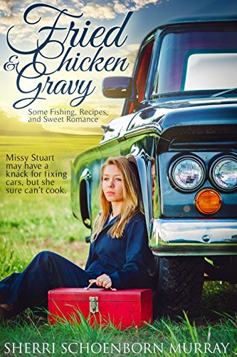 Fried Chicken and Gravy:  A Christian Romance (Fried Chicken Series Book 1) by [Murray, Sherri Schoenborn]