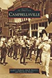 img - for Campbellsville (Images of America) book / textbook / text book