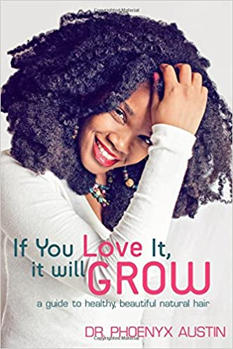 If You Love It, It Will Grow: A Guide To Healthy, Beautiful ...