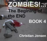 Zombies!...The Beginning of the End