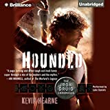 Bargain Audio Book - Hounded  The Iron Druid Chronicles  Book 1