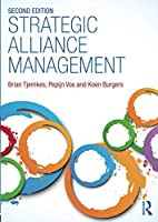 Strategic Alliance Management, 2nd Edition Front Cover