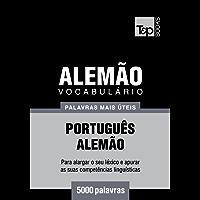 Vocabulário Português-Alemão - 5000 palavras mais úteis