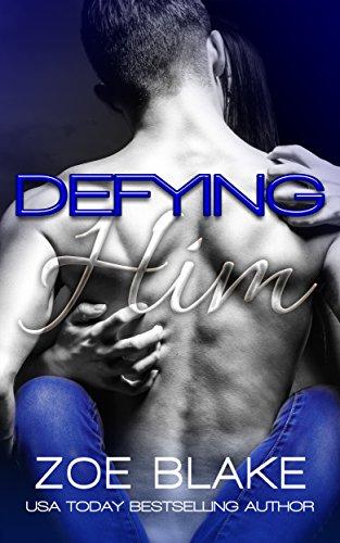 Defying Him