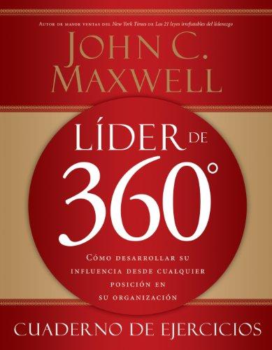 lider-de-360-cuaderno-de-ejercicios-como-desarrollar-su-influencia-desde-cualquier-posicion-en-su-or