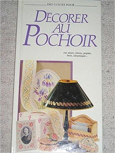 Livres DECORER AU POCHOIR pdf