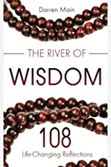 The River of Wisdom: Reflections on Yoga, Meditation, and Mindful Living Paperback