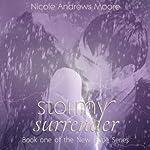 Stormy Surrender: New Hope, Book 1 | Nicole Andrews Moore