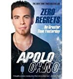 img - for BY Ohno, Apolo ( Author ) [{ Zero Regrets: Be Greater Than Yesterday - Greenlight By Ohno, Apolo ( Author ) Aug - 16- 2011 ( Paperback ) } ] book / textbook / text book
